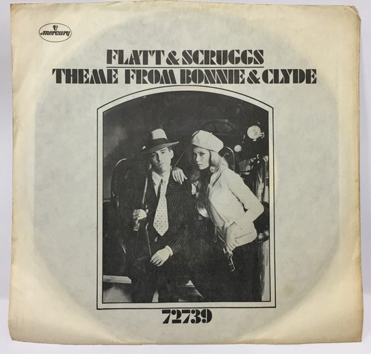 FLATT&SCRUGGS/THEME FROM BONNIE&CLYDE シングルレコード